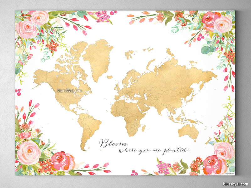 Gold world map with watercolor florals canvas print or push pin map, Bloom where you are planted
