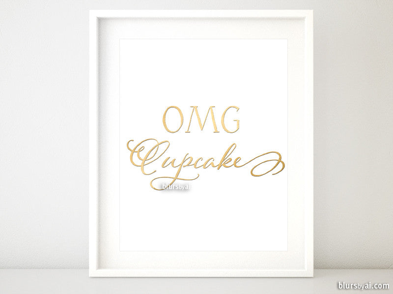 OMG cupcake printable art in faux gold foil and modern calligraphy - Personal use