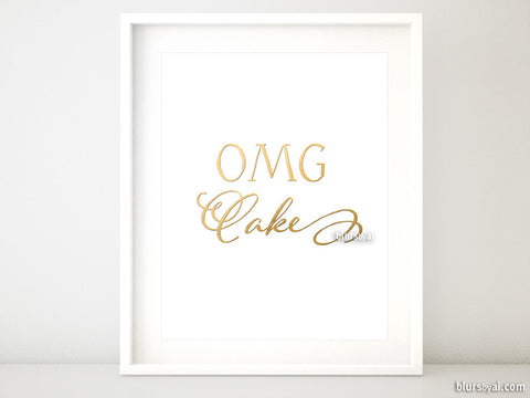 OMG cake printable art in faux gold foil and modern calligraphy
