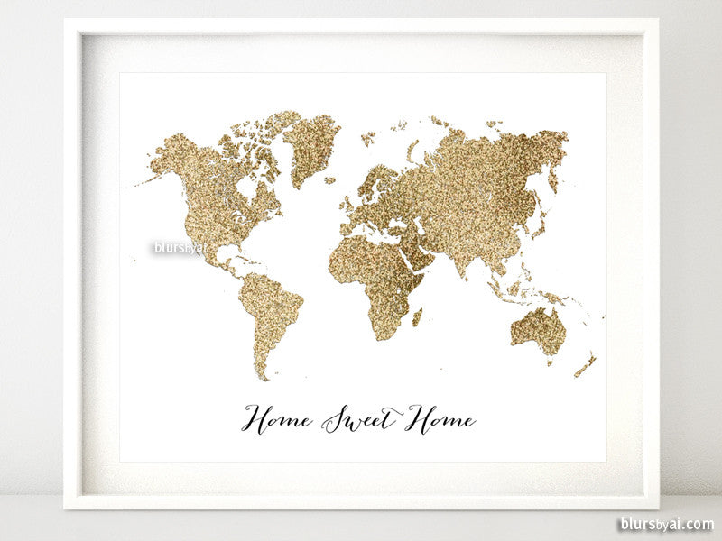 Gold glitter world map featuring the quote home sweet home, 10x8""