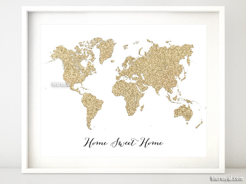 "Gold glitter world map featuring the quote home sweet home, 20x16"" - For personal use only"