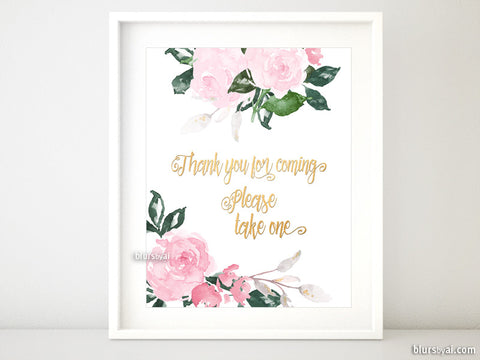 Thank you for coming, please take one! Printable favor signs
