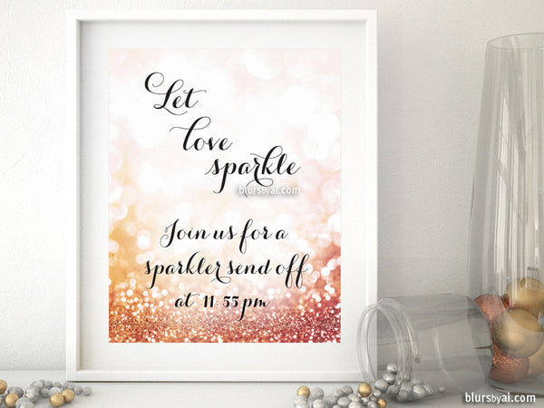 Custom sign Let love sparkle, customized sparkler send off sign in gold glitter or rose gold glitter