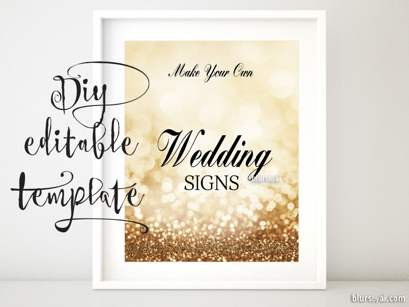 "8x10"" - DIY Printable sign templates for Word. Make your own wedding signs in gold glitter background"