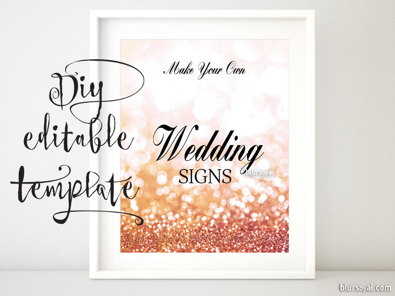 "8x10"" - DIY Printable sign templates for Word. Make your own wedding signs in rose gold glitter."