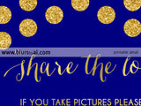 Custom printable wedding hashtag sign, Share the love, in navy blue and gold