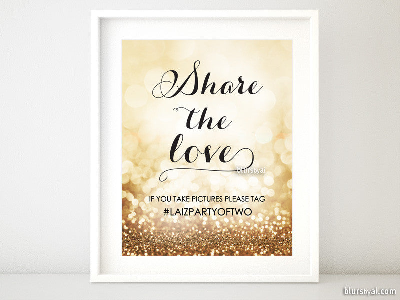 "Custom printable wedding or party hashtag sign ""Share the love"""
