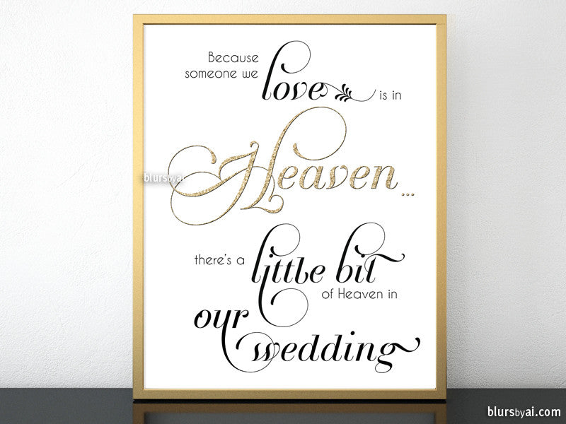 wedding memorial sign in flourished calligraphy font because