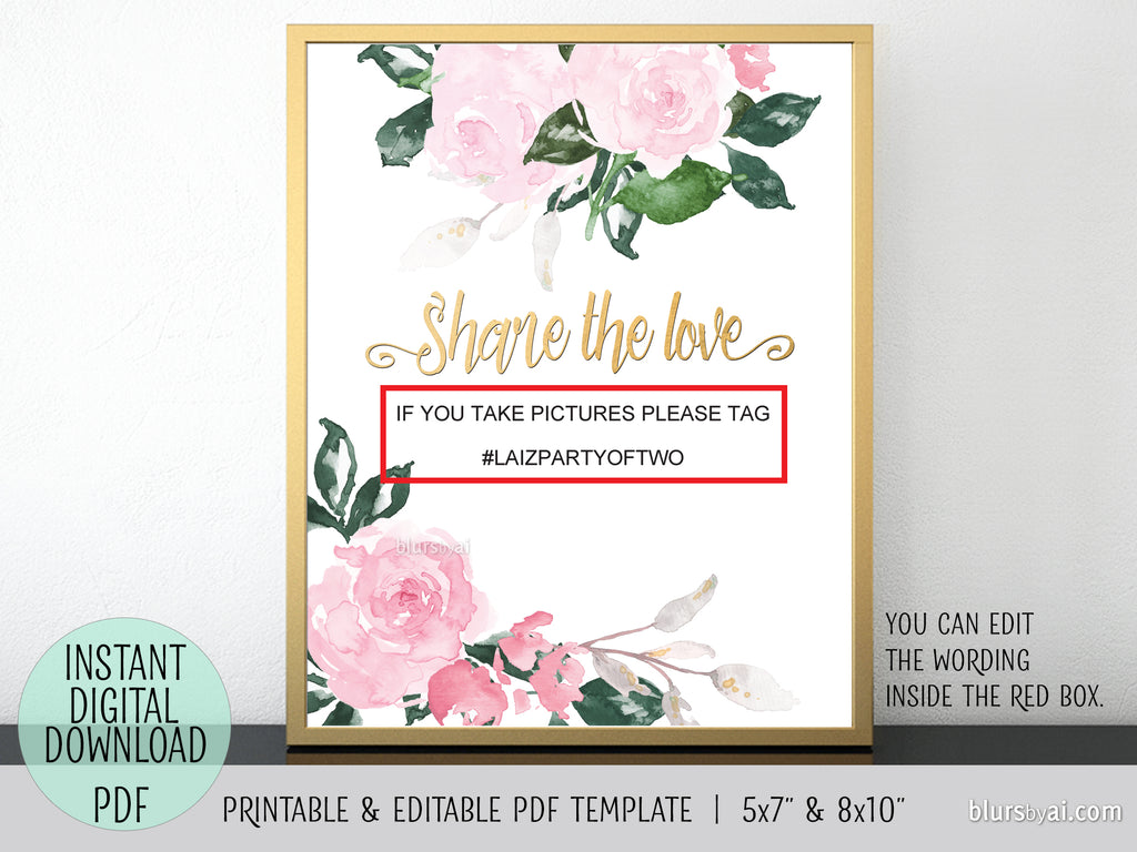 Editable pdf template: share the love hashtag sign with pink floral accents