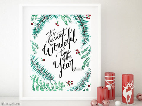 It's the most wonderful time of the year, printable Christmas decoration