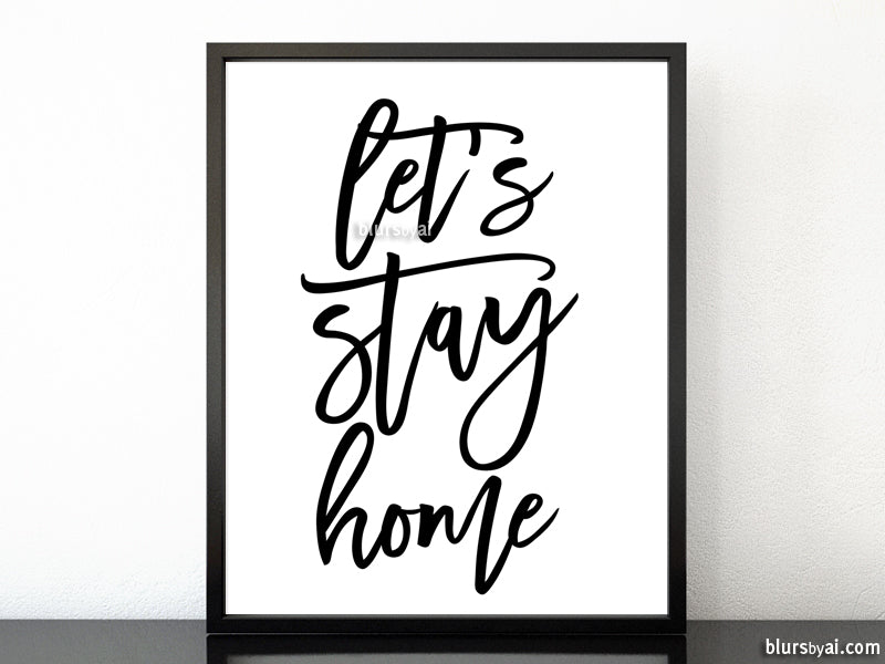 Let's stay home, scandinavian minimalist printable art (5) - Personal use