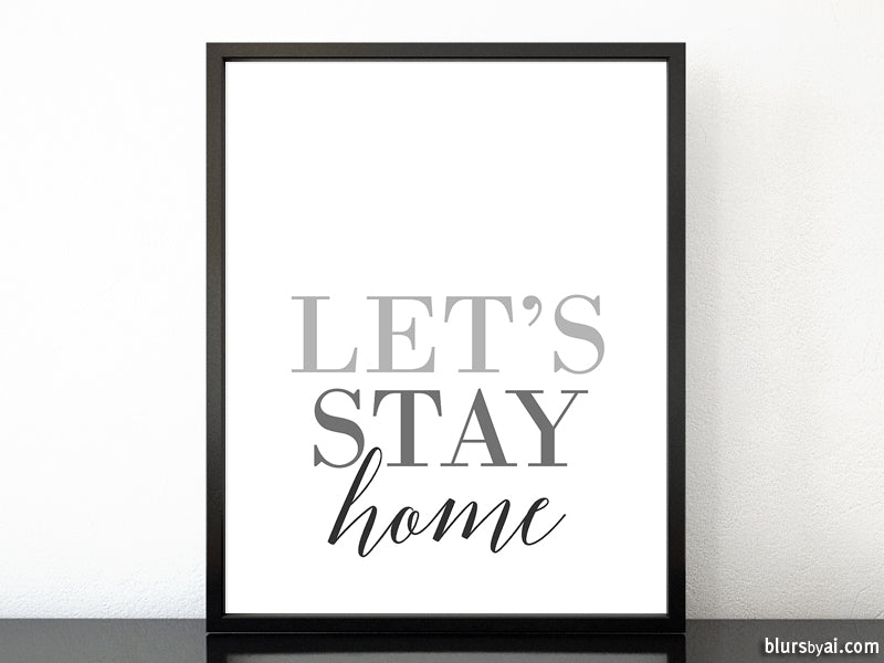 Let's stay home, scandinavian minimalist printable art (6) - Personal use