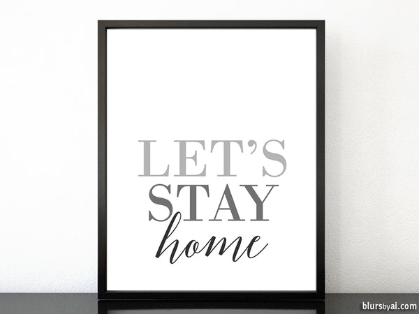 Let's stay home, scandinavian minimalist printable art (6)