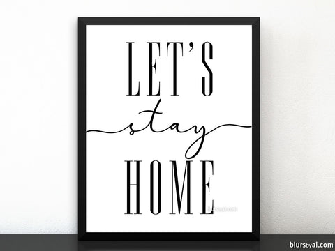 Let's stay home, scandinavian minimalist printable art
