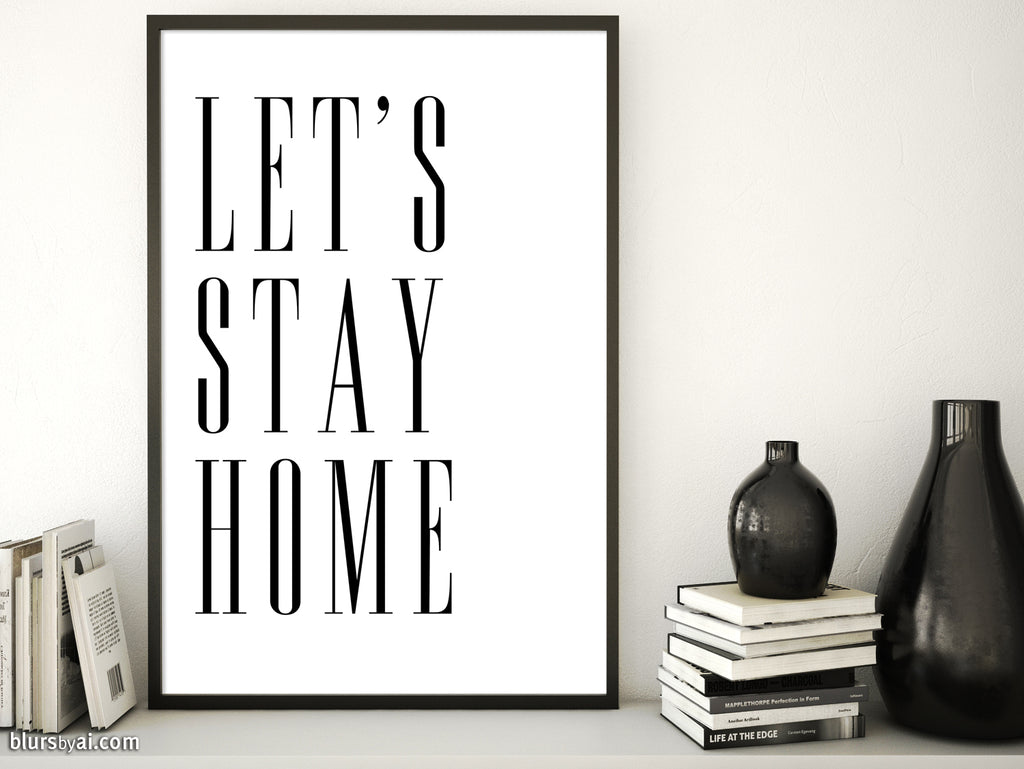 Let's stay home, scandinavian minimalist printable art (3) - Personal use