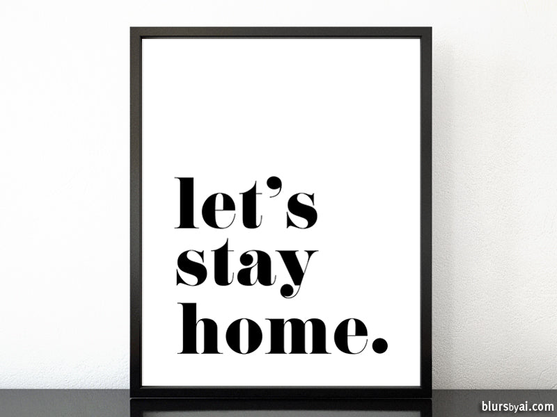 Let's stay home, scandinavian minimalist printable art (4) - Personal use