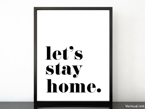 Let's stay home, scandinavian minimalist printable art (4)