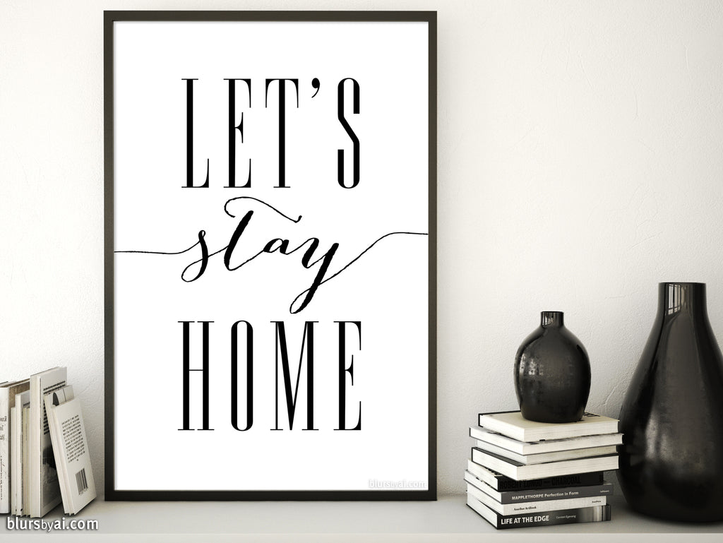 Let's stay home, scandinavian minimalist printable art (2) - Personal use
