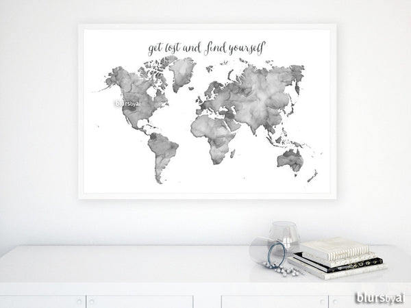 Grayscale watercolor printable world map, get lost and find yourself, on world satellite map zoom in, space zoomed out, world map zoomed in, south america zoomed out, russia zoomed out, globe zoomed out, china zoomed out, world map centered, spain zoomed out, world physical map, syria zoomed out, world map zoom out, south africa zoomed out, world of prehistoric earth maps,