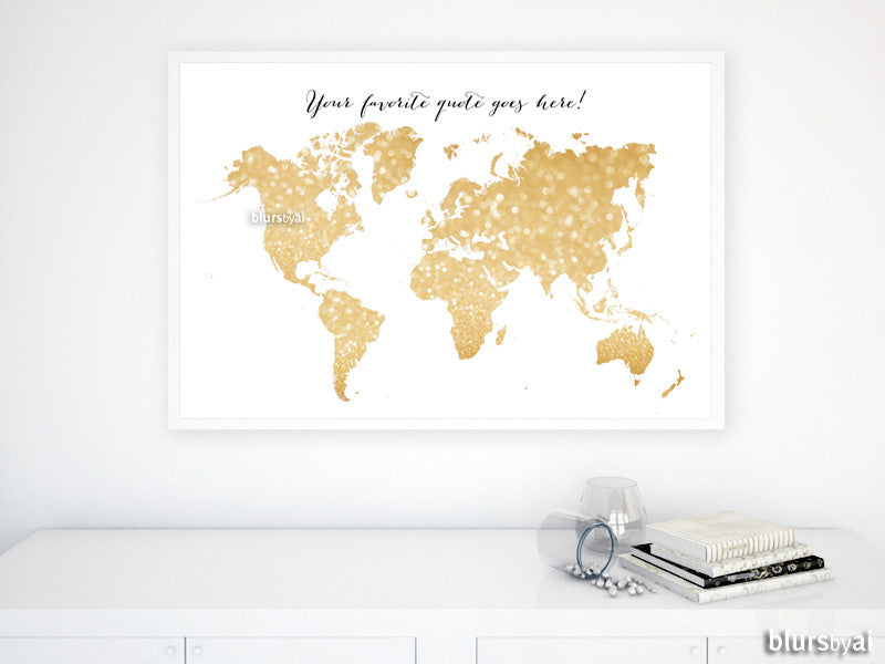 Custom quote gold glitter sparkle world map