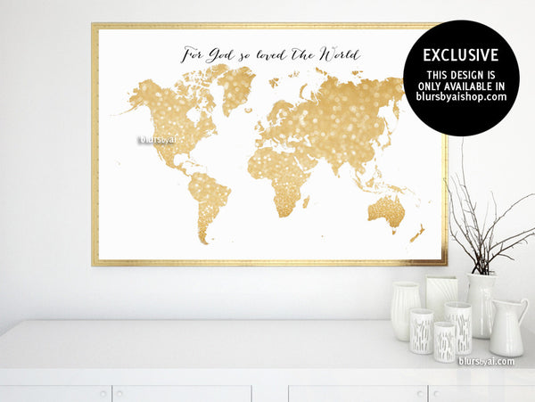 Printable gold glitter world map, For God so loved the World, large 36x24""