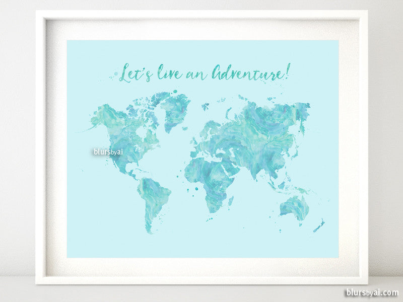Blue watercolor printable world map featuring an adventure quote, 20x16""
