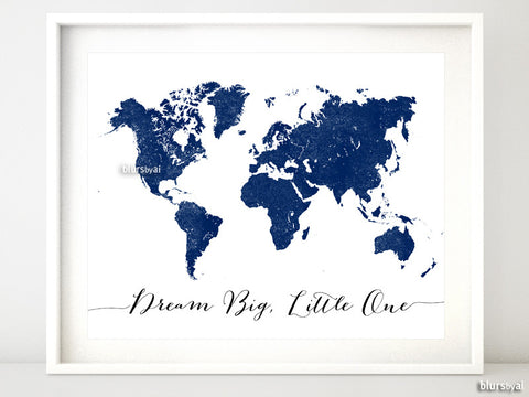 Navy blue world map printable, dream big little one in distressed vintage style