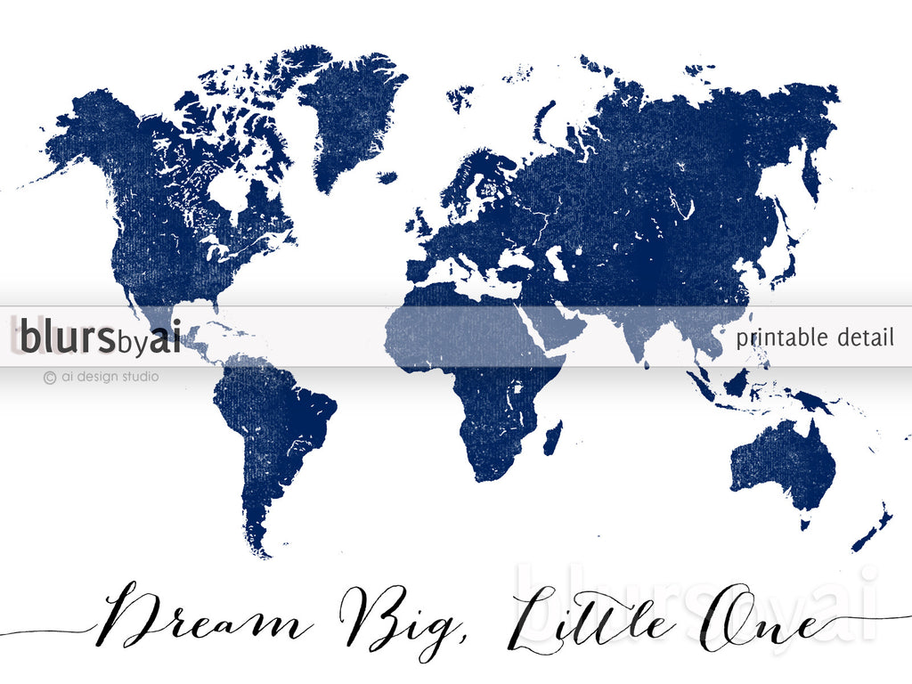 custom quote printable world map in navy blue and distressed texture