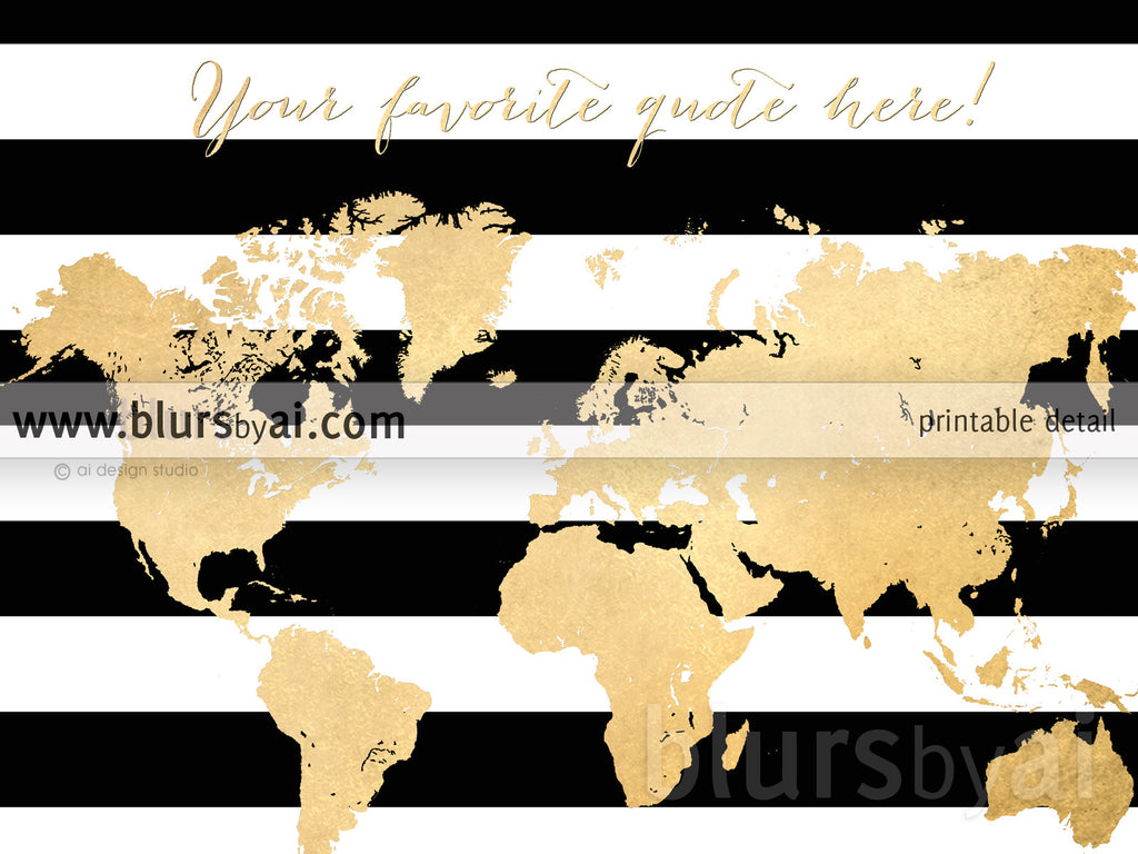 Personalized world map gold foil map silhouette in black and custom quote gold foil map silhouette in black and white striped background sizes from gumiabroncs Image collections
