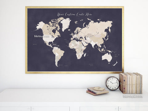 Custom quote - printable world map with countries in neutrals and distressed texture. Color combo: night on earth