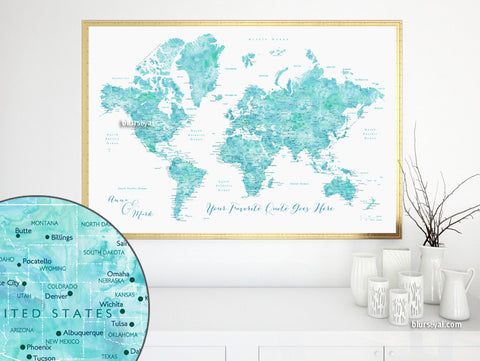 Custom quote - world map with cities, capitals, countries, US States... labeled and watercolor effect. Color combination: peaceful waters