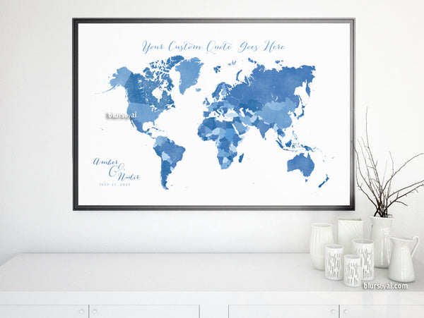 Custom quote - printable world map with countries in shades of blue and distressed texture. Color combo: Logan
