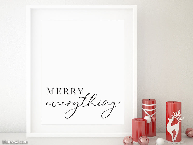Holiday freebie! Merry everything printable holiday decor