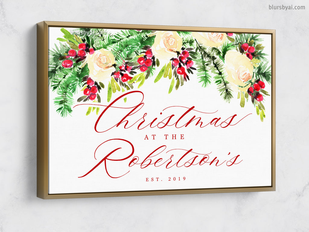 "Custom family name canvas print, ""Christmas at home"" with watercolor bouquet of roses and red berries"
