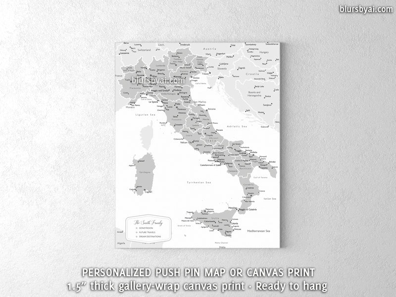 Custom map of Italy, canvas print or push pin map in grayscale