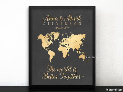 "Personalized printable sign with couple names and inspirational love quote ""The world is better together"""