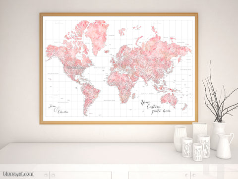 "Personalized world map print - blush watercolor highly detailed map with cities. ""Alheli"""