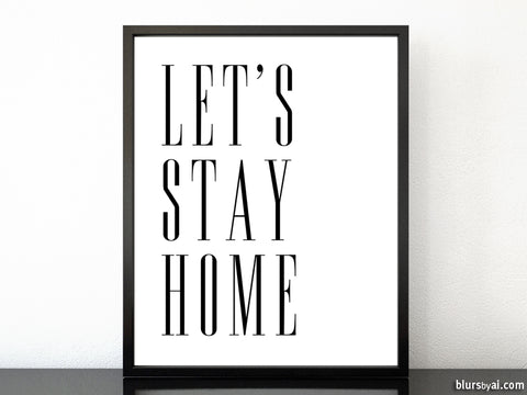 Let's stay home, scandinavian minimalist printable art (3)