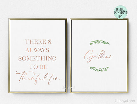 Printable Thanksgiving decoration, Gather and Thankful for, set of two