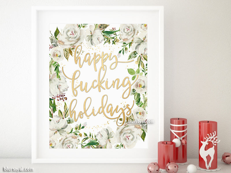 Sweary happy holidays printable home decor