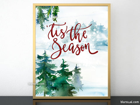 Tis the season, printable Christmas decor, landscape watercolor