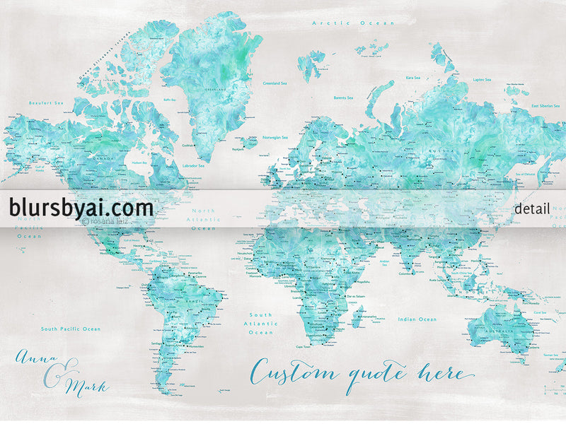 "Custom quote - Aquamarine watercolor printable world map with cities in rustic background. ""Harriet"""