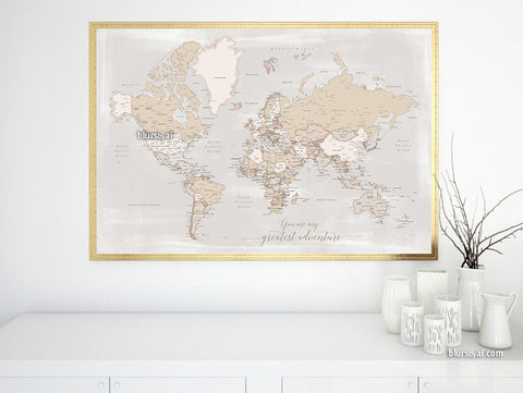 You are my greatest adventure, printable world map with cities in rustic style, 36x34""