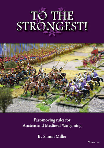To the Strongest! Ancient and Medieval rules - Physical Edition