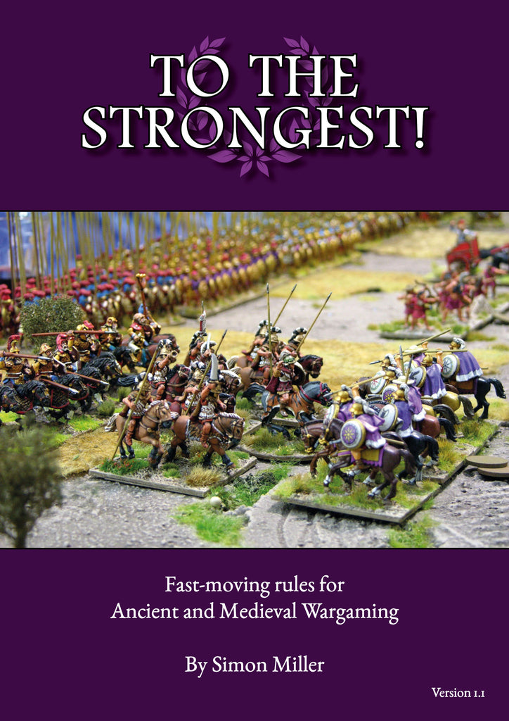 To the Strongest! Ancient and Medieval rules - Physical and Digital editions