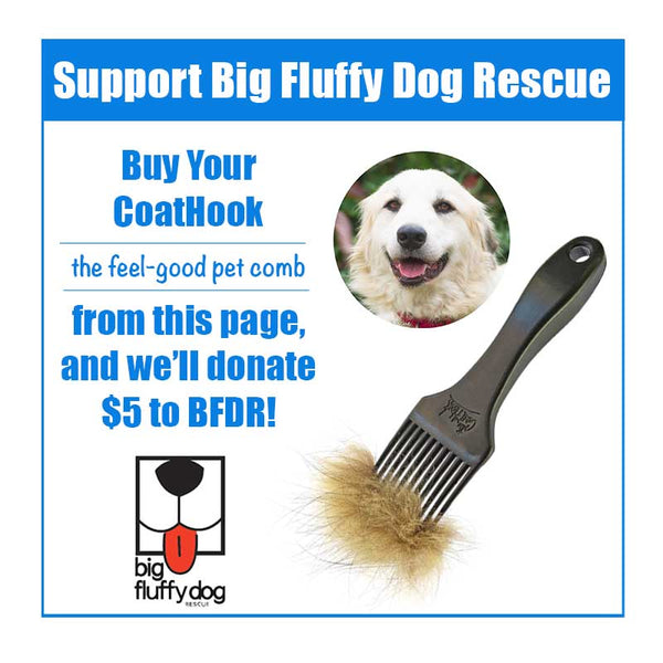 A CoatHook to Benefit <br />Big Fluffy Dog Rescue