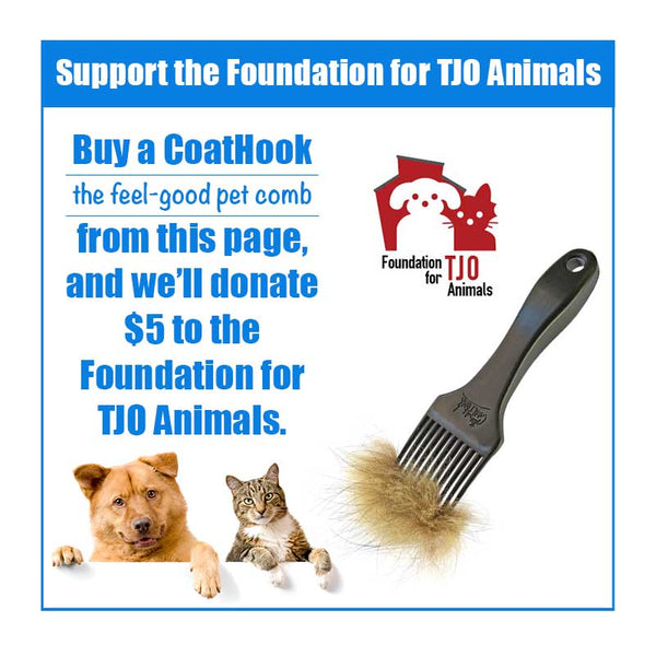 A CoatHook to Benefit <br />Foundation for TJO Animals