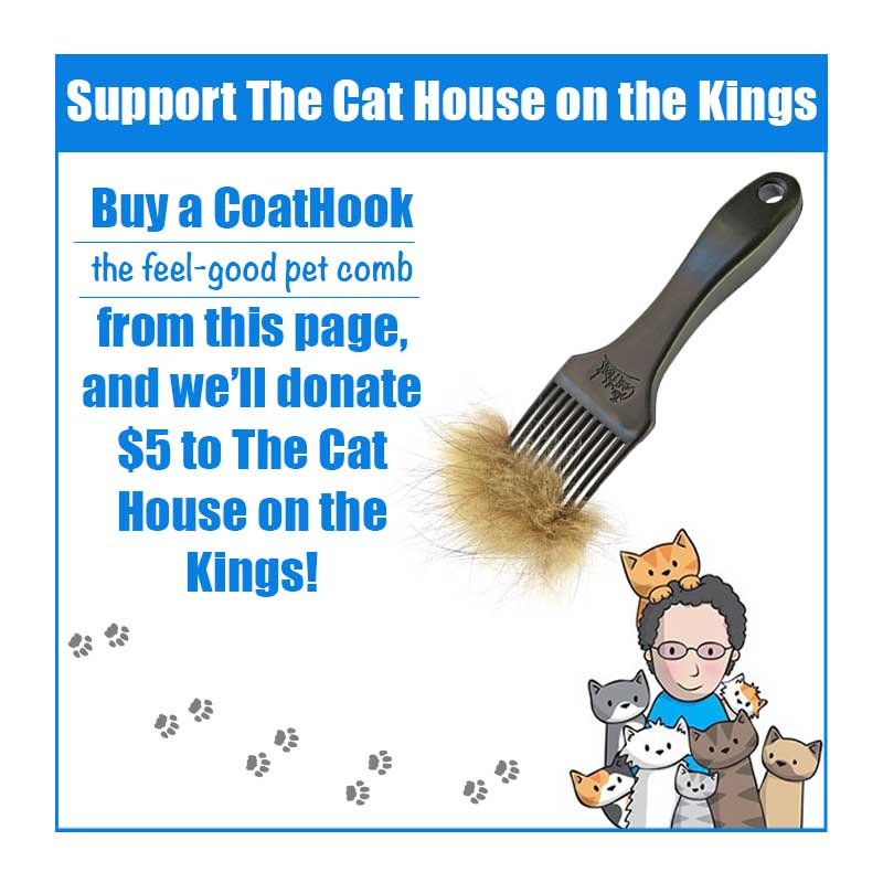 A CoatHook to Benefit <br />The Cat House on the Kings