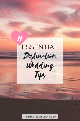 Top 11 Destination Wedding Tips (don't forget #4!)