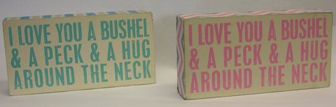 Bushel and a Peck Box Sign